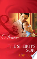 The Sheikh s Son  Mills   Boon Desire   Billionaires and Babies  Book 48