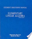 Student Solutions Manual, Elementary Linear Algebra, Seventh Edition