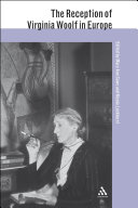 The Reception of Virginia Woolf in Europe