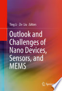 Outlook and Challenges of Nano Devices  Sensors  and MEMS Book