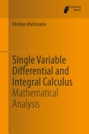 Single Variable Differential and Integral Calculus [Pdf/ePub] eBook