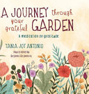A Journey Through Your Grateful Garden: A Guided Meditation On Gratitude