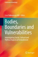 Bodies  Boundaries and Vulnerabilities
