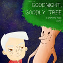Goodnight  Goodly Tree