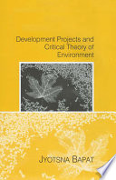 Development Projects and A Critical Theory of Environment