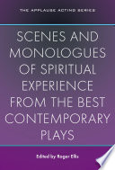 Scenes and Monologues of Spiritual Experience from the Best Contemporary Plays