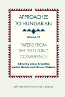 Approaches to Hungarian: Volume 13: Papers from the 2011 ...