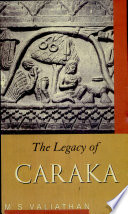 """The Legacy of Caraka"" by M. S. Valiathan"