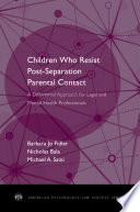 Children Who Resist Post Separation Parental Contact