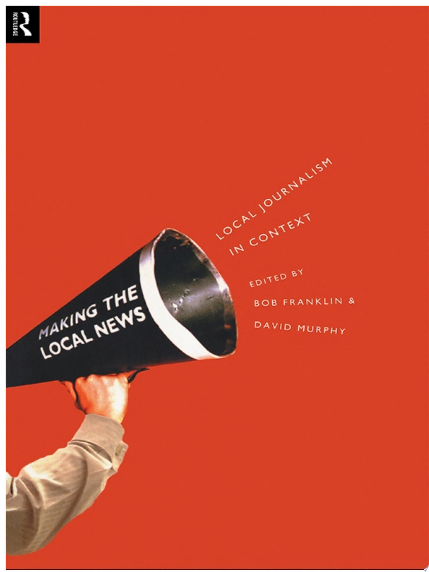 Local Journalism and Local Media