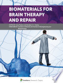 Biomaterials for Brain Therapy and Repair