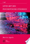 Leven Met Psychotische Stoornis