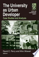 The University As Urban Developer Case Studies And Analysis Book PDF