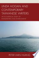 Linda Hogan And Contemporary Taiwanese Writers Book