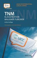 TNM  : Klassifikation maligner Tumoren