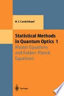 Statistical Methods in Quantum Optics 1 Book