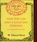 How You Can Have a Good Day Everyday