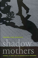 Shadow Mothers