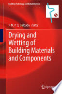 Drying And Wetting Of Building Materials And Components Book PDF