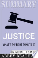 Summary Of Justice What S The Right Thing To Do By Michael J Sandel