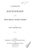 A Descriptive Dictionary of the Indian Islands   Adjacent Countries