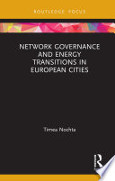 Network Governance and Energy Transitions in European Cities Book