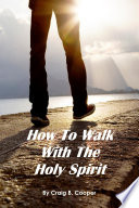 How to Walk with the Holy Spirit