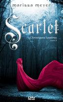 Chroniques lunaires - livre 2, Scarlet