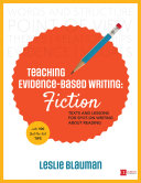 Teaching Evidence Based Writing  Fiction