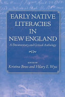 Early Native Literacies in New England
