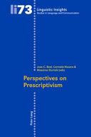 Perspectives on Prescriptivism