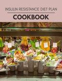 Insulin Resistance Diet Plan Cookbook Book