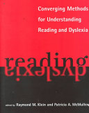 Converging Methods for Understanding Reading and Dyslexia