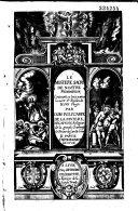 Le Mistere sacré de nostre Redemption, contenant, en trois parties, la mort et Passion de Iesus Christ, par Dom Polycarpe de La Rivière,... A Monseigneur de Lyon [Denis Simon de Marquemont]