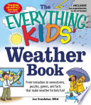 The Everything KIDS  Weather Book Book PDF