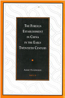 The Foreign Establishment in China in the Early Twentieth Century