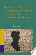 Reclaiming the Women of Britain   s First Mission to Africa Book PDF