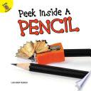 Peek Inside a Pencil