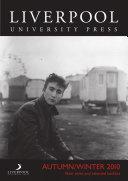 Liverpool University Press Autumn 2010 Catalogue
