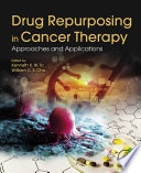 Drug Repurposing in Cancer Therapy