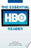 """The Essential HBO Reader"" by Gary Richard Edgerton, Jeffrey P. Jones"