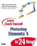 Sams Teach Yourself Adobe Photoshop Elements 2 In 24 Hours