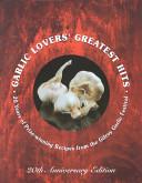 Garlic Lovers  Greatest Hits  1979 1998