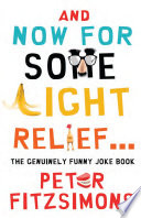 And Now For Some Light Relief   The Genuinely Funny Joke Book