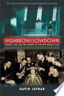 Highbrow lowdown