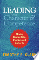 Leading with Character and Competence