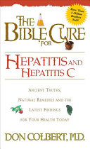 The Bible Cure for Hepatitis and Hepatitis C