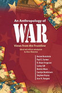 An Anthropology of War