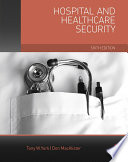 """""""Hospital and Healthcare Security"""" by Tony W York, Don MacAlister"""