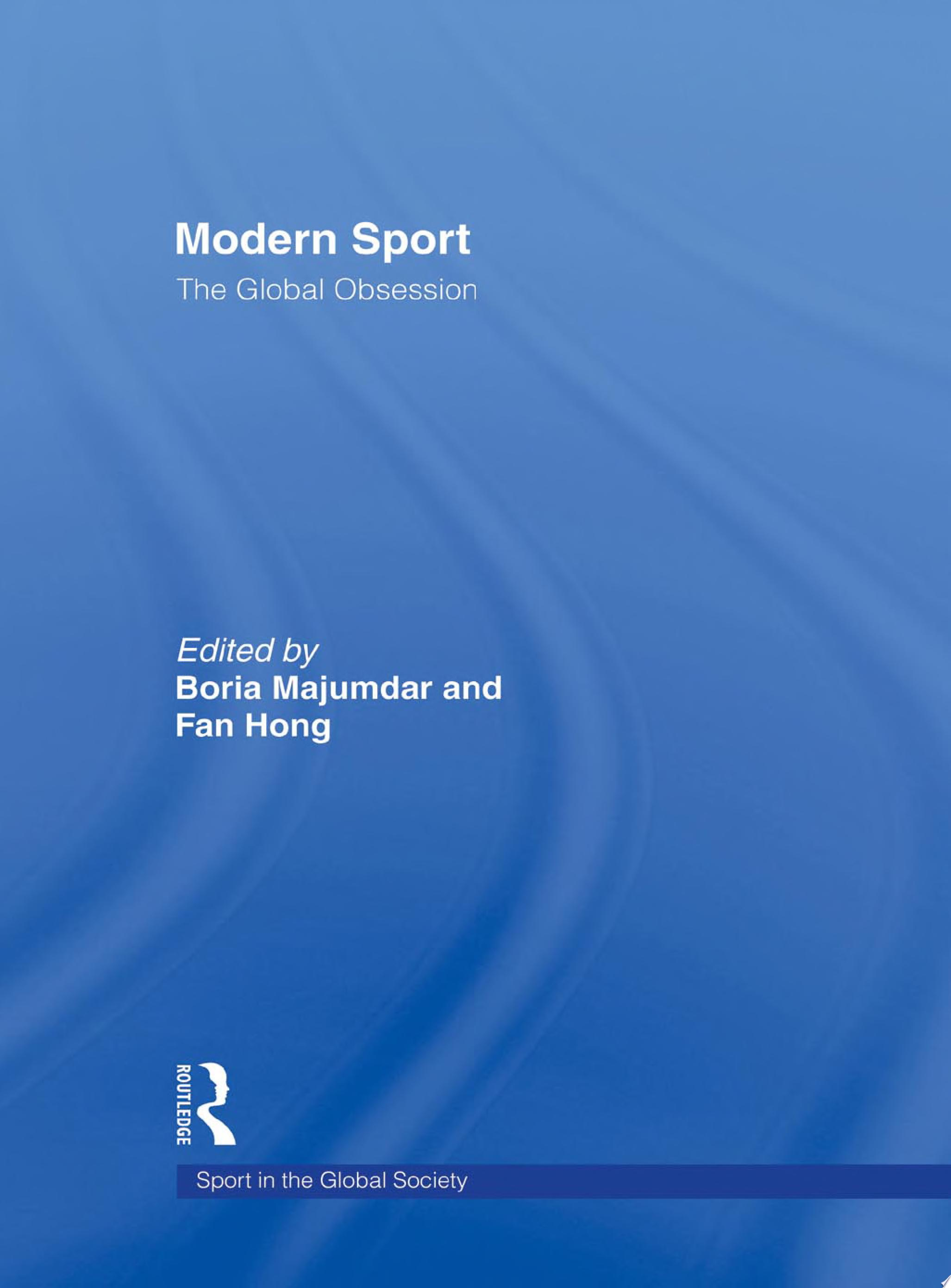 Modern Sport   The Global Obsession